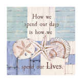 Spend Our Lives Posters by Jo Moulton
