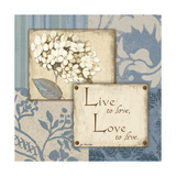 Live Love Posters by Jo Moulton