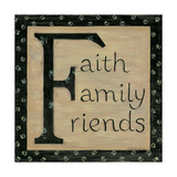 Faith Family Friends Art by Karen Tribett