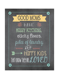 Good Moms Prints by Jo Moulton