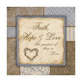 Faith Hope and Love Poster by Jo Moulton