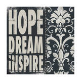 Hope Dream Inspire Pósters por Stephanie Marrott