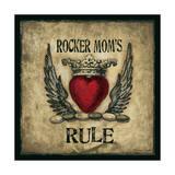 Rocker Moms Rule Prints by Stephanie Marrott