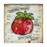 You Say Tomato Posters by Denise Braun