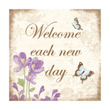 Welcome Each New Day Premium Giclee Print by Kathy Middlebrook