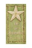 Be Ye Thankful Prints by Jo Moulton