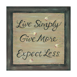 Live Simply - Give More Prints by Karen Tribett