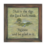 This Is the Day the Lord Hath Made Poster by Karen Tribett