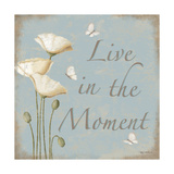 Live in the Moment Art by Kathy Middlebrook
