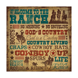 Welcome to the Ranch Prints by Shawnda Craig