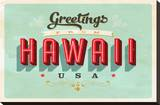 Greetings From Hawaii Stretched Canvas Print