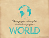 Change Your Thoughts and Change Your World Giclee Print by Jeanne Stevenson