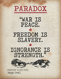 Paradox (Quote from Nineteen Eighty-Four by George Orwell) Posters by Jeanne Stevenson
