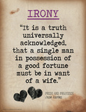 Irony (Quote from Pride and Prejudice by Jane Austen) Poster di Jeanne Stevenson