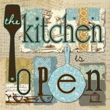 The Kitchen is Open Kunstdrucke von Carol Robinson