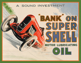 Shell - Bank On Tin Sign