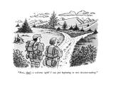 """Now, that's a welcome sight! I was just beginning to miss decision-making - New Yorker Cartoon Premium Giclee Print by John Jonik"