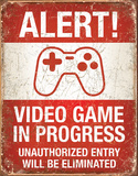 Video Game in Progress Tin Sign