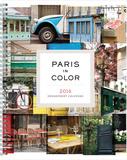 Paris in Color - 2016 Engagement Calendar Planner Calendars