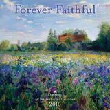 Forever Faithful  - 2016 Calendar Calendars