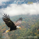 On Eagle's Wings  - 2016 Calendar Calendars