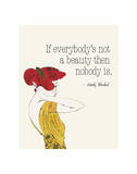 Everybody's Not a Beauty (Fashion) Art by Andy Warhol