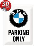 BMW Parking Only - White - Metal Tabela
