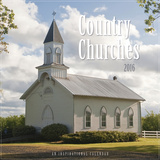Country Churches  - 2016 Calendar Calendriers