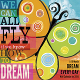 Dream Every Day by Cory Steffen - 2016 Calendar Calendars