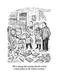 """We're hoping that someday Rosalie will be a major player in the creative …"" - New Yorker Cartoon Premium Giclee Print by Edward Koren"