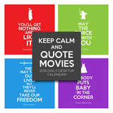 Keep Calm and Quote Movies - 2016 Daily Boxed Calendar Calendars