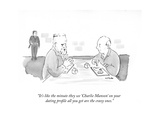 """It's like the minute they see 'Charlie Manson' on your dating profile all…"" - New Yorker Cartoon Premium Giclee Print by Emily Flake"