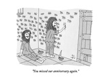 """You missed our anniversary again."" - New Yorker Cartoon Premium Giclee Print by Peter C. Vey"