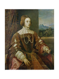 Isabella of Portugal, Ca, 1548 Giclee Print by  Titian (Tiziano Vecelli)