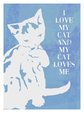 Love My Cat (Blue Giclee Print by Lisa Weedn
