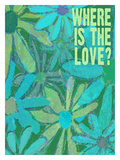 Where Is The Love Giclee Print by Lisa Weedn