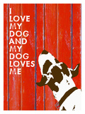 Love My Dog 3 Giclee Print by Lisa Weedn