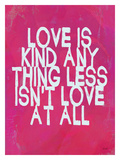 Love Is Kind Giclee Print by Lisa Weedn