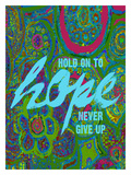 Hold On To Hope Giclee Print by Lisa Weedn