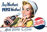 Pepsi - Vintage Pepsi Girl; Any Weather 1950 Ad Plastic Sign