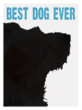 Best Dog Ever Giclee Print by Lisa Weedn