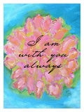 I Am With You Always Giclee Print by Lisa Weedn