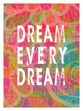 Dream Every Dream Giclee Print by Lisa Weedn