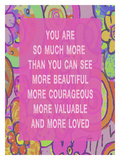 You Are So Much More Giclee Print by Lisa Weedn
