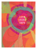 Love Grows Here Giclee Print by Lisa Weedn