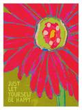 Just Let Yourself Be Happy Giclee Print by Lisa Weedn