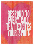 Respond To Every Call Giclee Print by Lisa Weedn