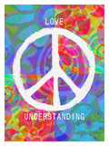 Love Peace Understanding Giclee Print by Lisa Weedn