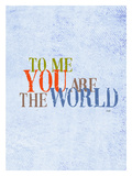 To Me You Are The World Giclee Print by Lisa Weedn