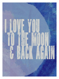 Love You To The Moon Giclee Print by Lisa Weedn